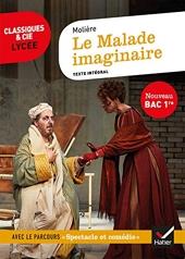 Le Malade imaginaire (Bac 2022) - Suivi du parcours « Spectacle et comédie » de Molière