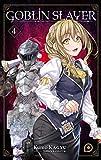 Goblin Slayer (Light Novel) Tome 04 (4)