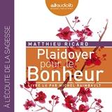 Plaidoyer pour le Bonheur - Format Téléchargement Audio - 19,70 €