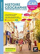Les nouveaux cahiers - HISTOIRE-GEOGRAPHIE-EMC - CAP - Ed. 2020 - Livre élève d'Olivier Apollon