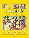 L'Evangile pour les enfants en bandes dessinées - Fleurus - 06/09/2002