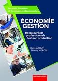 Economie gestion 2de 1re et Tle professionnelles - Baccalauréats professionnels secteur production
