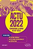 Actu - Comprendre le monde du XXIe siècle