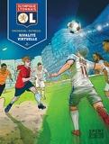 Olympique Lyonnais - Tome 2 - Rivalité virtuelle