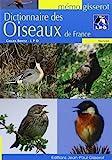 Dictionnaire des oiseaux de France de BENTZ Gilles (13 juin 2008) Broché - 13/06/2008