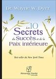 Les 10 secrets du succes et de la paix intérieure - Livre audio CD - Alexandre Stanké - 01/03/2014