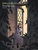 Ténébreuse - Tome 1 / Edition spéciale, Tirage de tête