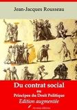 Du contrat social ou Principes du droit politique – suivi d'annexes - Nouvelle édition 2019 - Format Kindle - 0,99 €