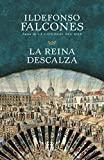 La reina descalza (Spanish Edition) by Ildefonso Falcones (2013-04-09) - Vintage Espanol; edition (2013-04-09) - 09/04/2013