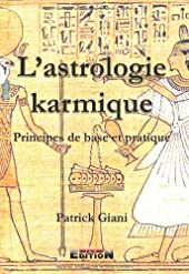 L'astrologie Karmique de Patrick Giani