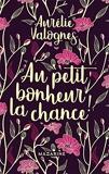 Au petit bonheur la chance- Collector - Mazarine - 14/11/2018