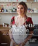 La guinguette d'Angèle - Les nourritures bienfaisantes