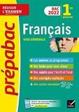 Prépabac Français 1re générale Bac 2022 - Avec les oeuvres au programme 2021-2022