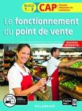 Le fonctionnement du point de vente 1re et 2e années CAP commerciaux (2020) Pochette élève (2020)