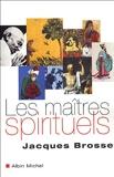 Les maîtres spirituels - Albin Michel - 04/05/2005