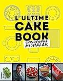 L'Ultime cake book - Format Kindle - 6,99 €