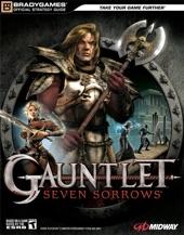 Gauntlet® - Seven Sorrows? Official Strategy Guide de BradyGames