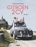 La Citroën 2CV - L'icône des Trente Glorieuses
