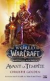 Warcraft - Avant la tempête - Format Kindle - 5,99 €