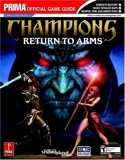 Champions - Return to Arms: Prima Official Game Guide (Prima Official Game Guides) by Tri Pham (2005-02-15) - Prima Games - 15/02/2005