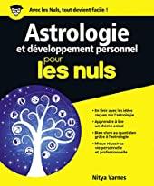 Astrologie et développement personnel Pour les Nuls de Nitya VARNES