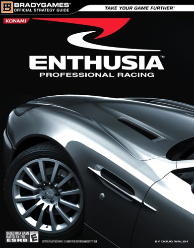Enthusia? Professional Racing Official Strategy Guide