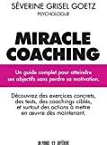 Miracle coaching