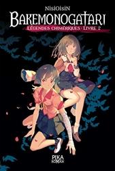 Bakemonogatari - Légendes chimériques - Livre 2 de Nisioisin