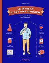 Le Whisky c'est pas sorcier de Mickaël Guidot