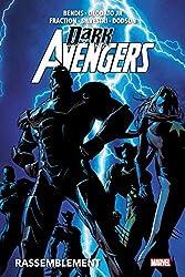 Dark Avengers - Rassemblement de Brian Michael Bendis