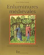 Enluminures médiévales de Marie-Thérèse Gousset