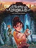Les soeurs Grémillet - Tome 2 - Les amours de Cassiopée