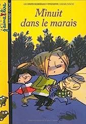 MINUIT DANS LE MARAIS d'Arnaud Alméras