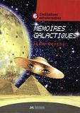 Mémoires galactiques Tome 6 - Civilisations extraterrestres