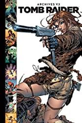 Tomb Raider Archives Volume 3 de Dan Slott