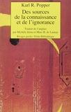 Des sources de la connaissance et de l'ignorance - Rivages - 01/03/1998
