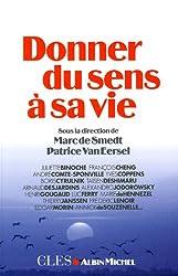 Donner du sens à sa vie de Patrice Van Eersel