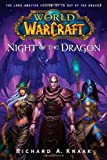 World of Warcraft - Night of the Dragon by Richard A. Knaak(2008-11-18) - Gallery Books - 01/12/2008