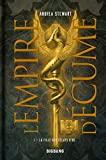 L'empire D'écume Tome 1 - La Fille Aux Éclats D'os