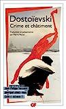 Crime et châtiment by Fyodor M Dostoevsky (2010-04-23) - Editions Flammarion - 23/04/2010