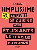 SIMPLISSIME Etudiants + prime - Le livre de cuisine pour étudiants le + facile du monde