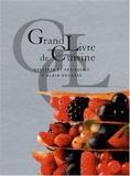 Grand livre de cuisine d'Alain Ducasse - Desserts et pâtisserie de Robert. Frédéric (2009) Relié