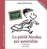 Lo petiot Nicolau per auvernhàs & velagués - Le Petit Nicolas en auvergnat - IMAV Editions - 06/12/2018