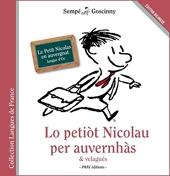 Lo petiot Nicolau per auvernhàs & velagués - Le Petit Nicolas en auvergnat de René Goscinny