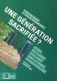Une génération sacrifiée ? Jeunes des classes populaires dans la France désindustrialisée