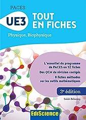 PACES UE3 Tout en fiches - 3e éd. - Physique, Biophysique - Physique, Biophysique de Salah Belazreg