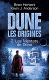Dune, Les Origines Tome 2 - Les Mentats De Dune