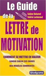 Le guide de la lettre de motivation de Sabine Duhamel