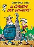 Lucky Luke - Tome 18 - À l'ombre des derricks / Edition spéciale (Opé été 2021)