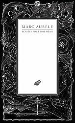 Pensées pour moi-même de Marc Aurèle